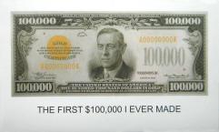 The First $100,000 I Ever Made2012